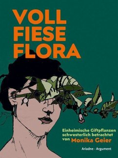 Voll fiese Flora - Geier, Monika