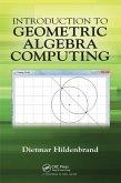 Introduction to Geometric Algebra Computing (eBook, PDF)