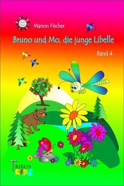 Bruno und Mo, die junge Libelle (eBook, ePUB) - Fischer, Marion