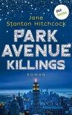 Park Avenue Killings / Eine Mörderin zum Verlieben Bd.1 (eBook, ePUB)