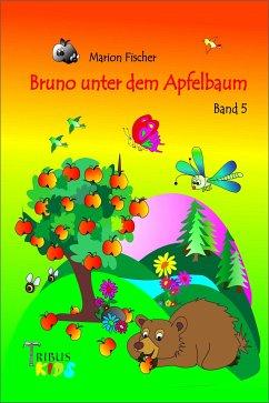 Bruno unter dem Apfelbaum (eBook, ePUB) - Fischer, Marion