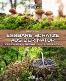 Essbare Schätze aus der Natur (eBook, ePUB)
