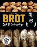 Brot - Laib und Leidenschaft (eBook, ePUB)