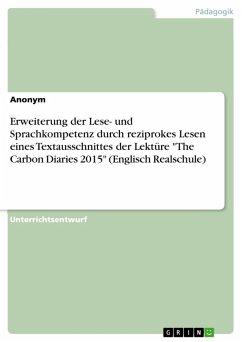Erweiterung der Lese- und Sprachkompetenz durch reziprokes Lesen eines Textausschnittes der Lektüre