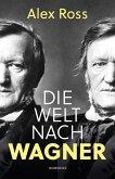 Die Welt nach Wagner (eBook, ePUB)