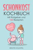 Schonkost Kochbuch (eBook, ePUB)
