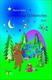 Schmusie das Eichhörnchen (eBook, ePUB)