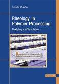 Rheology in Polymer Processing (eBook, PDF)