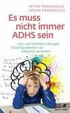 Es muss nicht immer ADHS sein (eBook, ePUB)