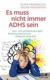 Es muss nicht immer ADHS sein (eBook, PDF)