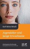 Jugendalter und junge Erwachsene (eBook, PDF)