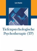 Tiefenpsychologische Psychotherapie (TP) (griffbereit, Bd. ?) (eBook, PDF)