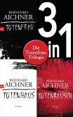 Die Totenfrau-Trilogie (3in1-Bundle): Totenfrau / Totenhaus / Totenrausch (eBook, ePUB)