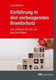 Einführung in den vorbeugenden Brandschutz - E-Book (PDF) (eBook, PDF)