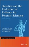 Statistics and the Evaluation of Evidence for Forensic Scientists (eBook, PDF)
