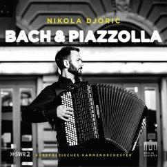 Bach & Piazzolla - Djoric,Nikola/Kurpfälzisches Kammerorchester