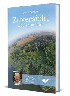 Zuversicht - Holmer, Uwe