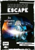 Mission: Exit - Die verlassene Stadt