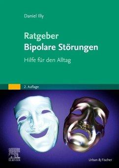 Ratgeber Bipolare Störungen - Illy, Daniel