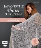 Japanische Muster stricken - das große Projektbuch