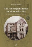 Die Führungsakademie der Bundeswehr als historischer Ort