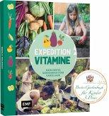 Expedition Vitamine - Mein erstes Gartenbuch fürs ganze Jahr