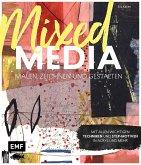 Mixed Media malen, zeichnen und gestalten