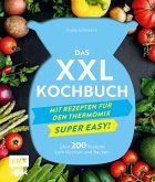 Das XXL-Kochbuch für den Thermomix - Supereasy