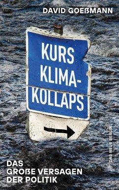 Kurs Klimakollaps - Goeßmann, David