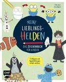Meine Lieblingshelden - Das Zeichenbuch für Kinder