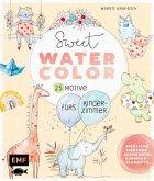 Sweet Watercolor - 25 Motive fürs Kinderzimmer malen