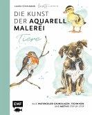 Die Kunst der Aquarellmalerei - Tiere: alle Watercolor-Grundlagen, Techniken und Motive Step by Step