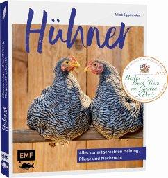 Hühner: Alles zur artgerechten Haltung, Pflege und Nachzucht - Eggenhofer, Jakob