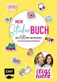 Ilias Welt - Mein Stickerbuch: Über 800 trendy Sticker für Fans von Ilia und Arwen