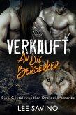 Verkauft an die Berserker (Die Berserker-Saga, #1) (eBook, ePUB)