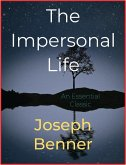 The Impersonal Life (eBook, ePUB)