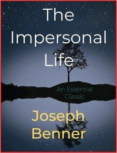 The Impersonal Life (eBook, ePUB) - Benner, Joseph