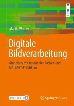 Digitale Bildverarbeitung (eBook, PDF) - Werner, Martin