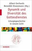Dynamik und Diversität des Gottesdienstes (Mängelexemplar)