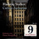 Hashtag Stalker - Rosenhaus 9 - Nr.13 (MP3-Download)