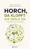 Horch, da klopft die Seele an! (eBook, ePUB)