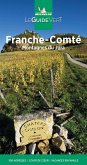 Michelin Le Guide Vert Franche-Comté,Jura