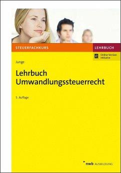 Lehrbuch Umwandlungssteuerrecht - Junge, Bernd