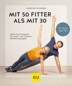 Mit 50 fitter als mit 30 - Tschirner, Thorsten