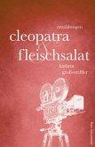 Cleopatra und Fleischsalat