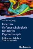 Facetten tiefenpsychologisch fundierter Psychotherapie
