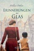 Erinnerungen aus Glas (eBook, ePUB)