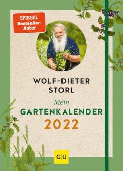 Mein Gartenkalender 2022 - Storl, Wolf-Dieter