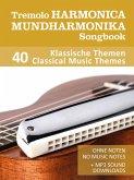 Tremolo Mundharmonika / Harmonica Songbook - 40 Klassische Themen / Classical Music Themes (eBook, ePUB)
