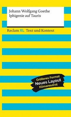 Iphigenie auf Tauris. Textausgabe mit Kommentar und Materialien - Goethe, Johann Wolfgang
